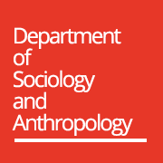 The Department of Sociology and Anthropology